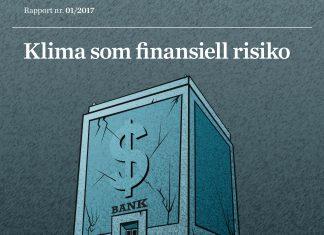 Klima som finansiell risiko / rapportfaksimile